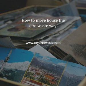 5 ways you can move house without creating landfill waste