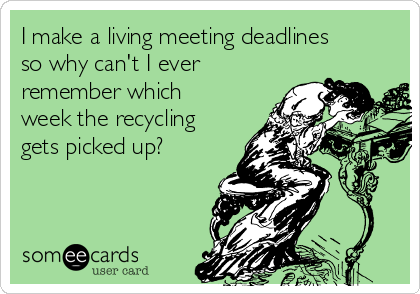 meeting deadlines about recycling